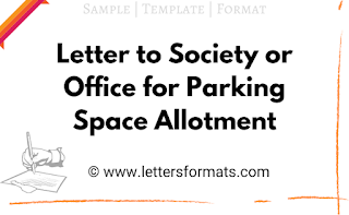 Letter to Society or Office for Car / Bike Parking Space Allotment