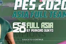 FTS 2020 Mod PES 2020 Full Asia 2020