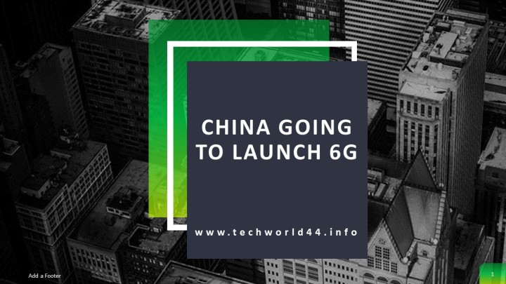 China 5G and 6G  Is Going To Be Launched Soon