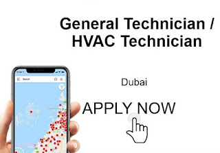 GENERAL TECHNICIANS and HVAC Technicians - 10 Nos. required for a reputed Facilities Management Company in Dubai.