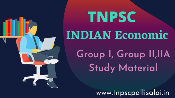 Indian Economic Study Material for All TNPSC Exams