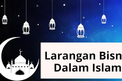 Larangan Bisnis Dalam Islam