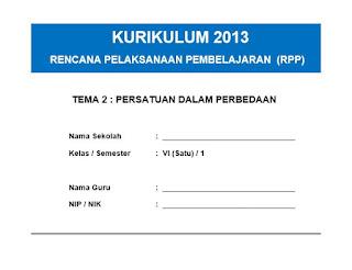pada artikel kali ini saya akan melanjutkan untuk membagikan file RPP K RPP K13 Kelas 6 Tema Persatuan Dalam Perbedaan