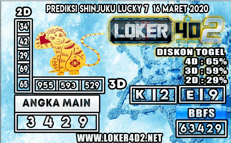 PREDIKSI TOGEL SHINJUKU LUCKY 7 LOKER4D2 16 MARET 2020