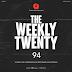 The Weekly Twenty #094