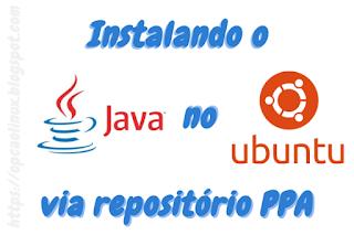 Oracle Java 8 no Ubuntu via PPA