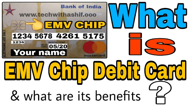 What is EMV Chip Debit Card?, EMV chip debit  card, debit card emv chip