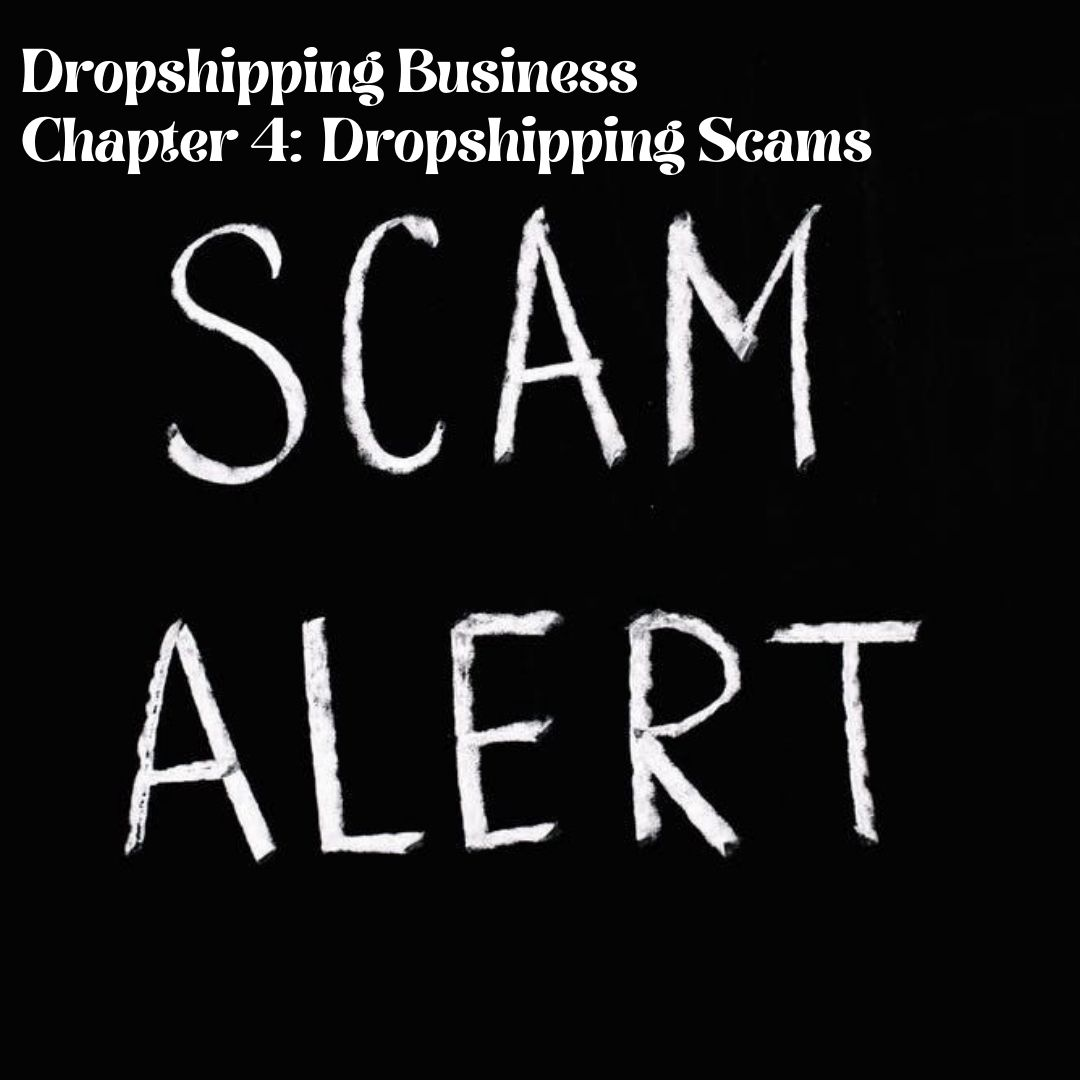 Chapter 4: Dropshipping Scams - Prosper Affiliate Marketing