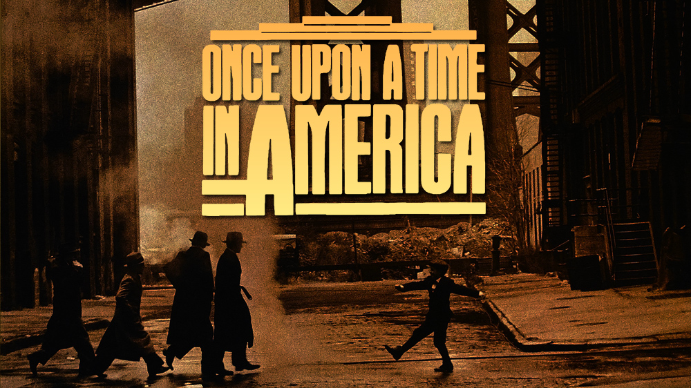 Passion for Movies: Once Upon a Time in America, a ...
