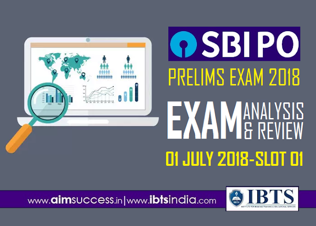 SBI PO Prelims Exam Analysis 1st July 2018 1st Slot