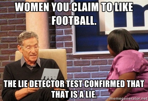 Maury Show Football Women Lie Meme - Superbowl / Football Memes Edition! Sort of, Not Really...  ;P Plus the Friday Frivolity LINKY PARTY - the blog link-up for all things Fun, Funny, Happy, and Hopeful!