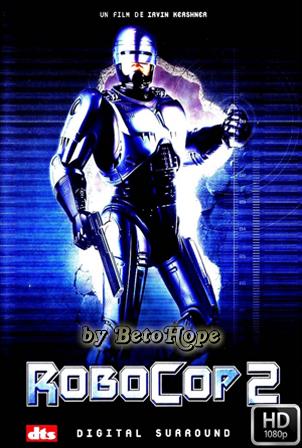 RoboCop 2 [1990] [Latino-Ingles] HD 1080P  [Google Drive] GloboTV