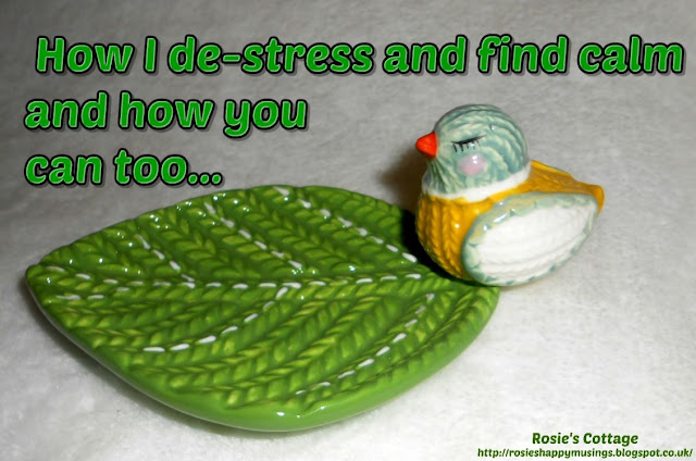 How I de-stress and find my calm, and how you can too.