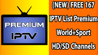 (NEW) FREE 167 IPTV List Premium World+Sport HD/SD Channels M3U & M3U8 Playlist 29-07-2019