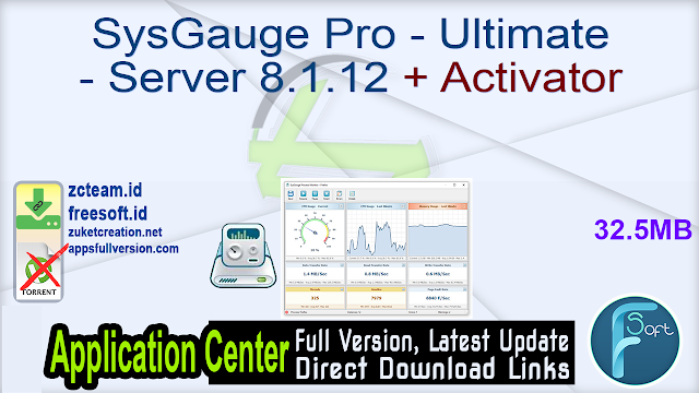 SysGauge Pro – Ultimate – Server 8.1.12 + Activator_ ZcTeam.id