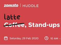 Zomato Huddle : Latte, Stand-ups & Design