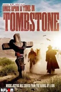 فيلم Once Upon a Time in Tombstone 2021 مترجم اون لاين