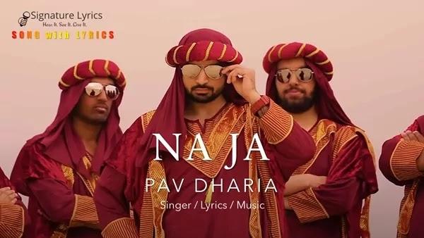 Na Ja Lyrics - Pav Dharia