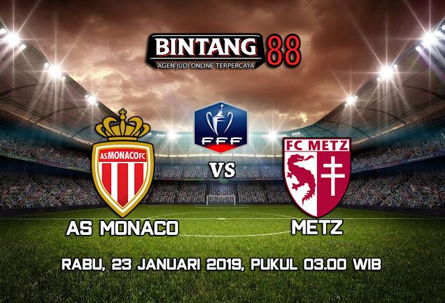 Prediksi Bola AS Monaco vs Metz 23 Januari 2019