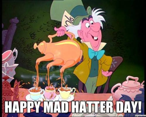 National Mad Hatter Day Wishes Sweet Images