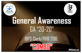 """Expected General Awareness Questions for IBPS Clerk/RRB 2016 – """"COMBO"""""""