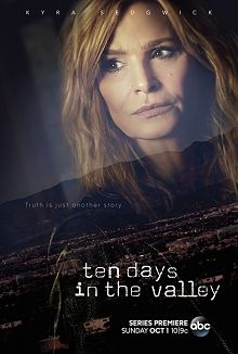 Sinopsis pemain genre  Serial Ten Days in the Valley (2017)
