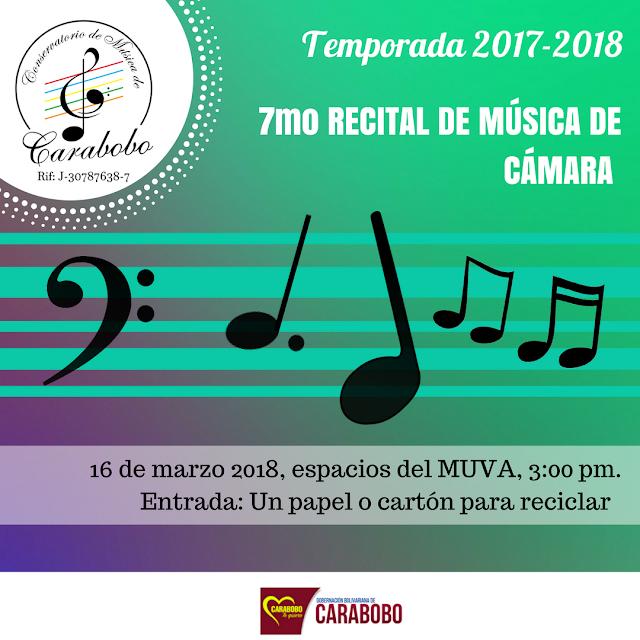 7mo  RECITAL DE MÚSICA DE CAMARA, temporada 2017-2018,    DEL CONSERVATORIO DE MÚSICA DE CARABOBO