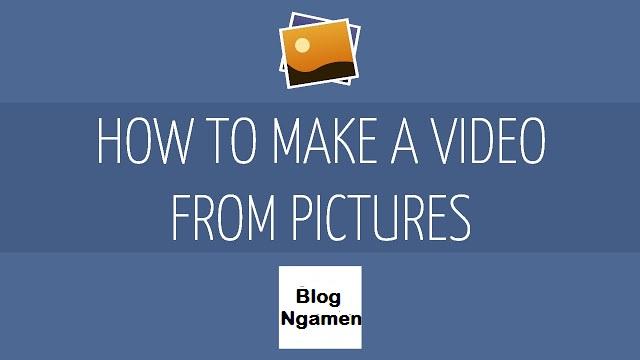 Cara Membuat Video Slide, Mudah Keren Dan Gratis