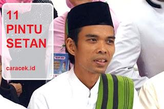 Download MP3 Ceramah Ustadz Somad judul 11 Pintu Setan