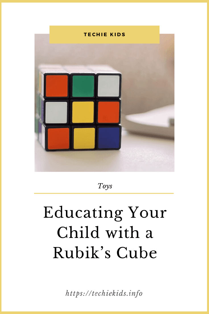 Educating your child with a Rubi's cube
