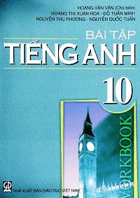 Bài Tập Tiếng Anh 10 - Hoàng Văn Vân