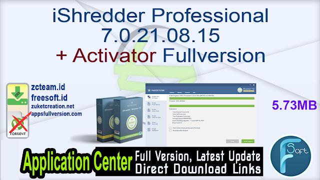iShredder Professional 7.0.21.08.15 + Activator Fullversion