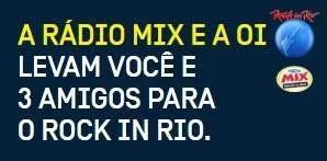 Cadastrar Promoção Oi e Rádio MIX Rock in Rio Tudo Pago Você e Três Amigos
