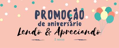 """Promoção de aniversário do """"Lendo & Apreciando"""""""