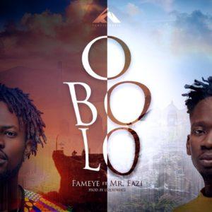 MUSIC VIDEO : Fameye – OBOLO ft. Mr Eazi (Official Video)