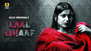 laal-lihaaf-ullu-app-web-series-full-episode