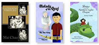 Book covers. Gathering Firelies, Melody of the Qeej, Shoua and the Northern Lights Dragon