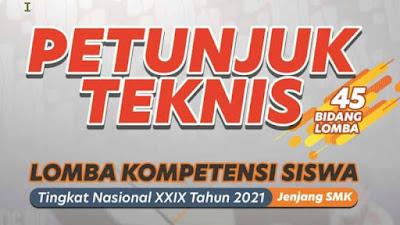 Juknis Lomba Kompetensi Siswa (LKS) SMK Tingkat Nasional Tahun 2021