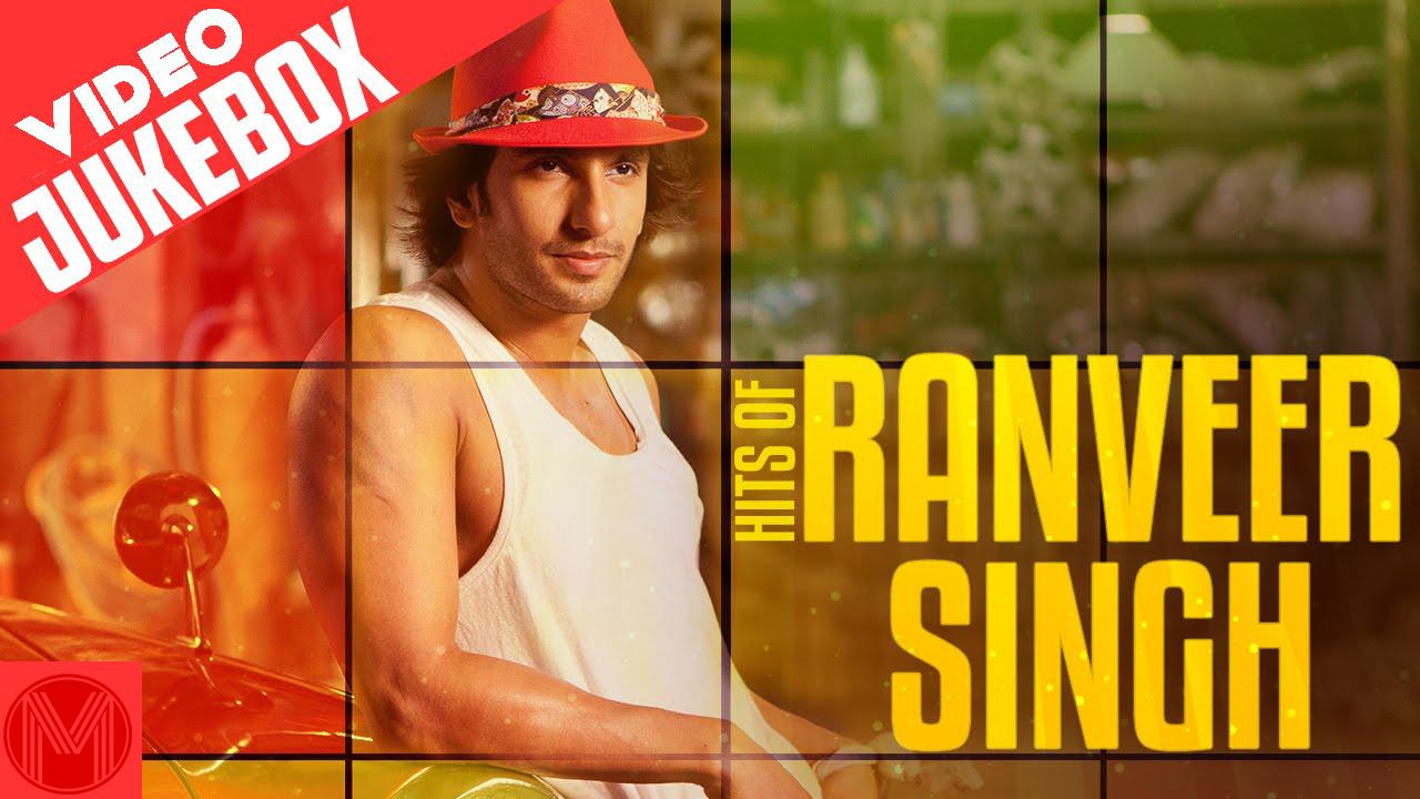 hit songs of ranveer singh vol. 1 jukebox listen ranveer singh hits online free