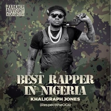 Mp3+LYRICS: Khaligraph Jones - Best Rapper in Nigeria