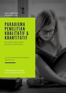 Pemahaman Paradigma Penelitian: Kecenderungan dalam Penelitian Ilmu Pendidikan