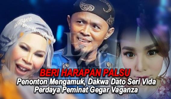 Penonton MENGAMUK, Dakwa Dato Seri Vida Perdaya Peminat Gegar Vaganza