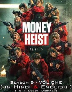 Download Money Heist Season 5 All Episode Dual Audio {Hindi+English} 480p HD 720p