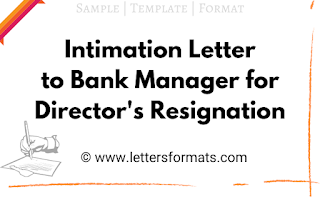 intimation letter to bank for director resignation