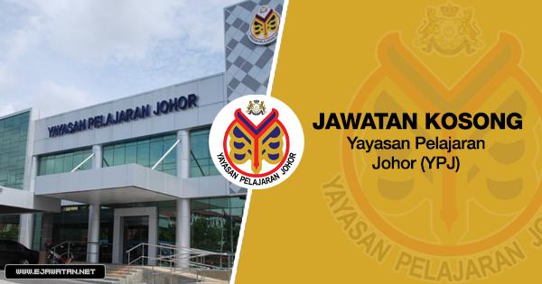 jawatan kosong kerajaan Yayasan Pelajaran Johor (YPJ) 2020