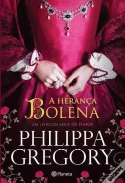 A sugestão literária da semana é de Philippa Gregory e é o livro A Henrança Bolena