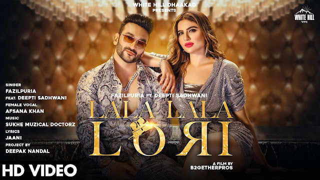 LALA LALA LORI SONG LYRICS : Fazilpuria feat. Deepti | Afsana Khan | Jaani | Sukh E | New Haryanvi DJ Songs 2020 Lyrics Planet