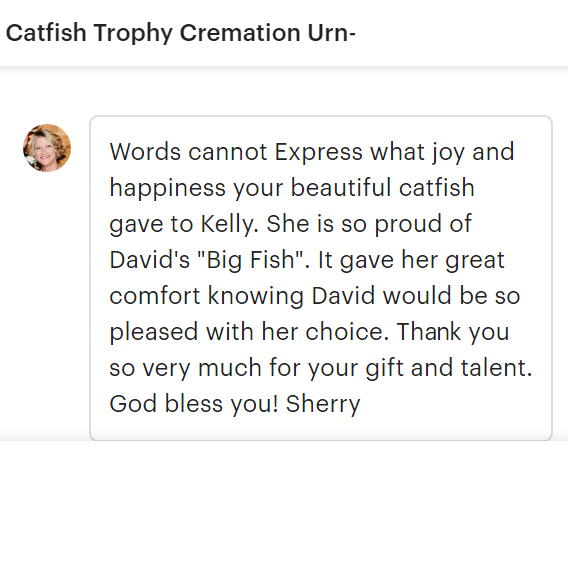 positive review of catfish urn