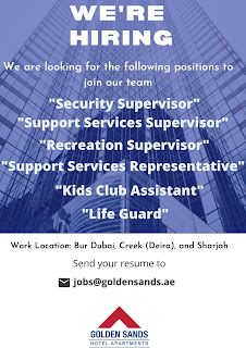 Golden Sands, Sharjah, UAE Requirements For  Security Supervisor,  Life Guard, Support Services Supervisor and More