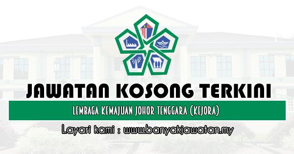 Jawatan Kosong 2020 di Lembaga Kemajuan Johor Tenggara (KEJORA)